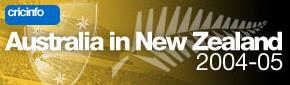 Cricinfo: Australia in New Zealand 2004-05