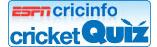 ESPNcricinfo Cricket Quiz